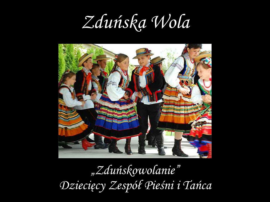 """""""Zduńskowolanie"""" Dziecięcy Zespół Pieśni i Tańca Zduńska Wola"""
