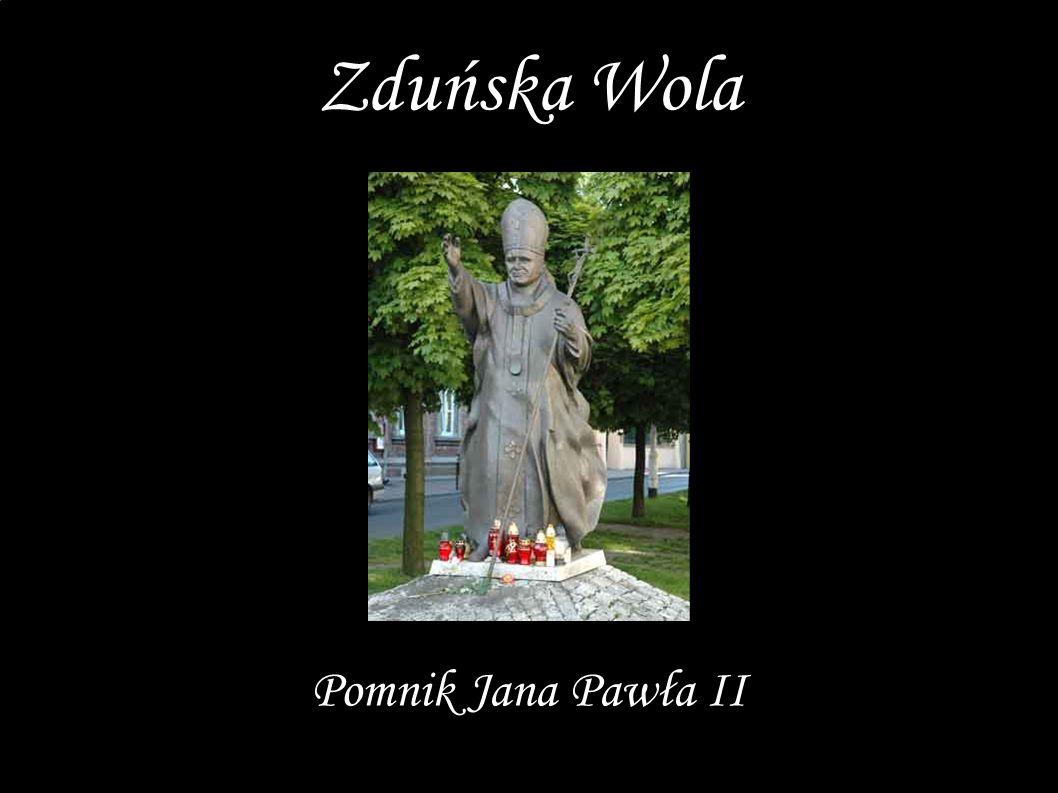 Pomnik Jana Pawła II Zduńska Wola