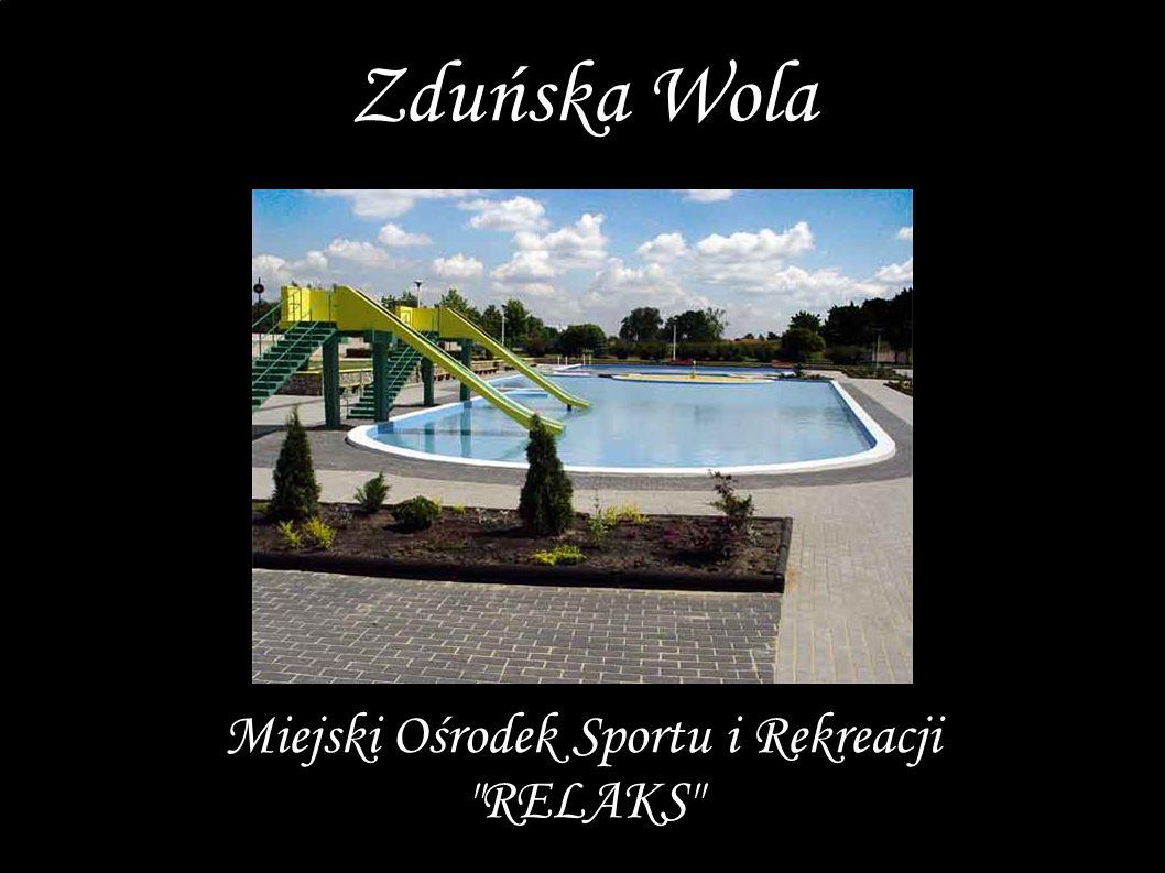 Miejski Ośrodek Sportu i Rekreacji RELAKS Zduńska Wola