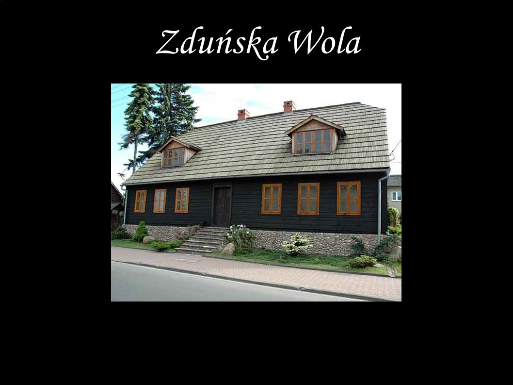 Zapraszamy www.zdunskawola.pl Zduńska Wola
