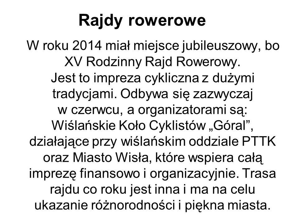 Rajdy rowerowe W roku 2014 miał miejsce jubileuszowy, bo XV Rodzinny Rajd Rowerowy.