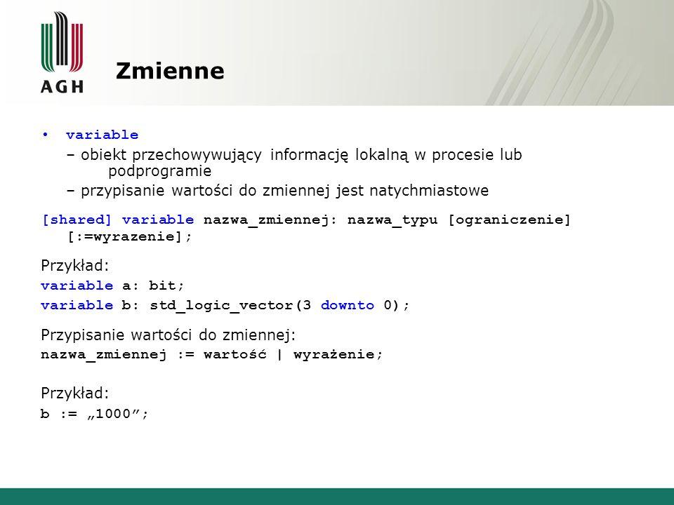 Zmienne variable – obiekt przechowywujący informację lokalną w procesie lub podprogramie – przypisanie wartości do zmiennej jest natychmiastowe [share