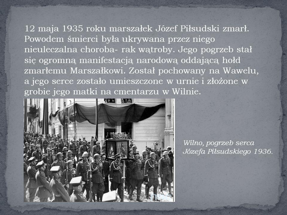 12 maja 1935 roku marszałek Józef Piłsudski zmarł.
