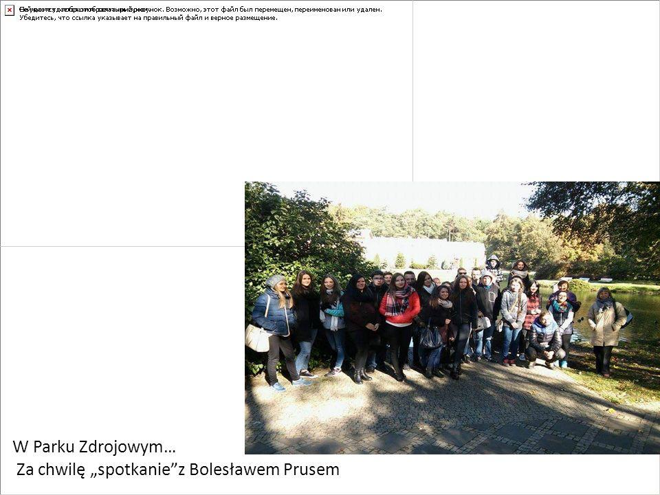 """W Parku Zdrojowym… Za chwilę """"spotkanie z Bolesławem Prusem"""