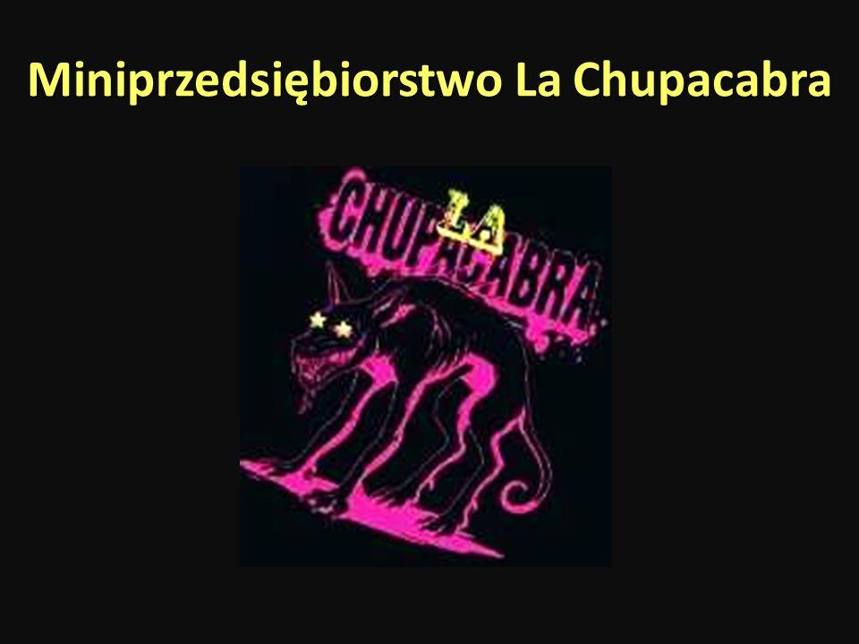 Miniprzedsiębiorstwo La Chupacabra