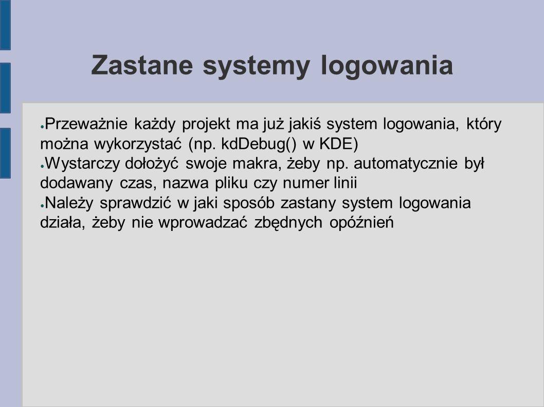 Zastane systemy logowania ● Przeważnie każdy projekt ma już jakiś system logowania, który można wykorzystać (np.