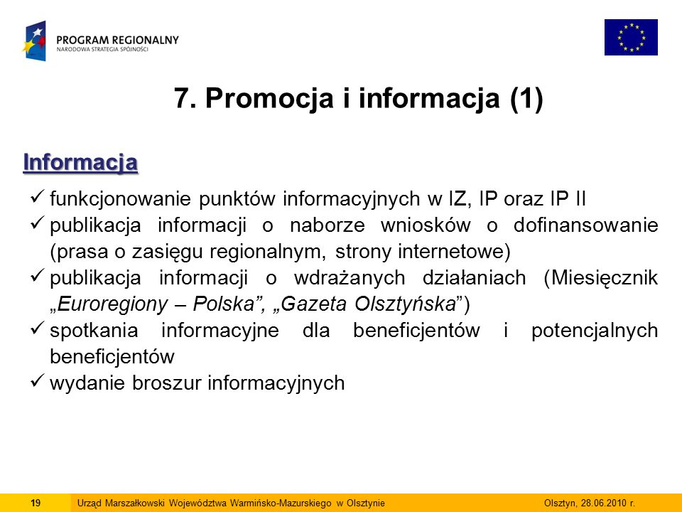 19Urząd Marszałkowski Województwa Warmińsko-Mazurskiego w Olsztynie Olsztyn, 28.06.2010 r.