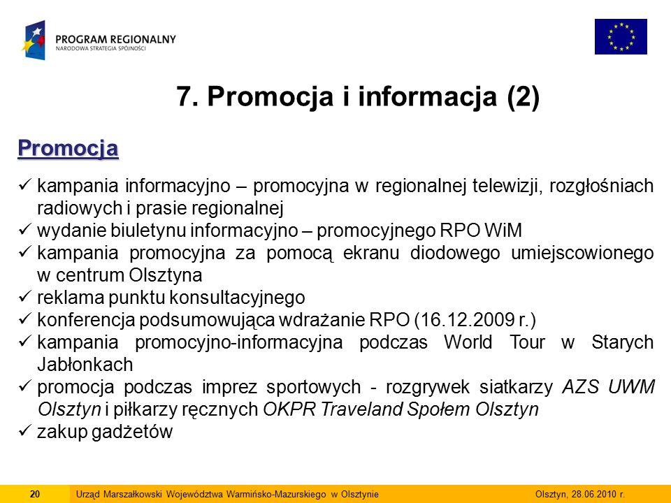 20Urząd Marszałkowski Województwa Warmińsko-Mazurskiego w Olsztynie Olsztyn, 28.06.2010 r.