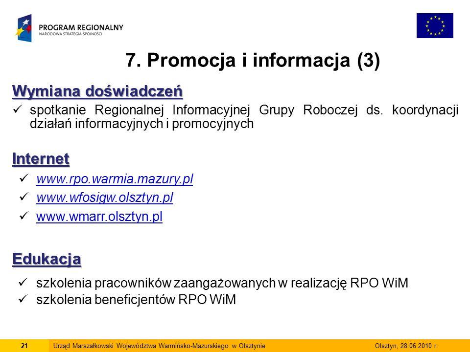 21Urząd Marszałkowski Województwa Warmińsko-Mazurskiego w Olsztynie Olsztyn, 28.06.2010 r.