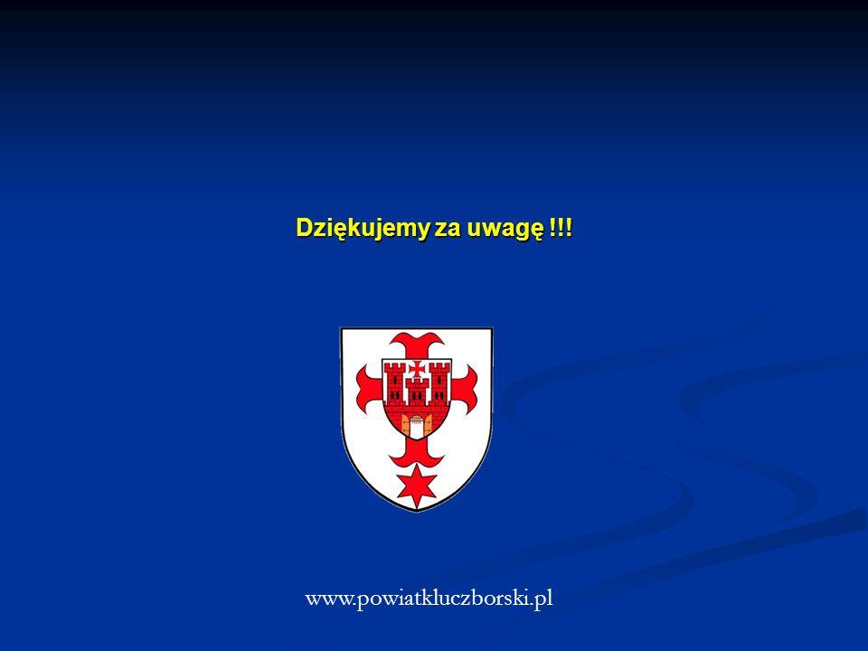 Dziękujemy za uwagę !!! www.powiatkluczborski.pl