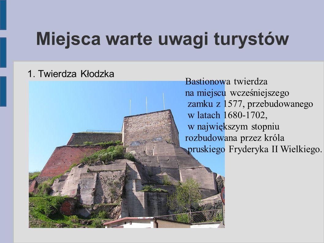 Miejsca warte uwagi turystów 1.