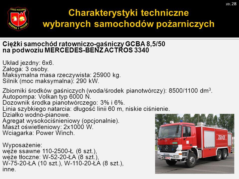Ciężki samochód ratowniczo-gaśniczy GCBA 8,5/50 na podwoziu MERCEDES-BENZ ACTROS 3340 Układ jezdny: 6x6.