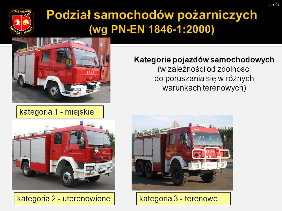 Kategorie pojazdów samochodowych (w zależności od zdolności do poruszania się w różnych warunkach terenowych) kategoria 1 - miejskie kategoria 2 - uterenowionekategoria 3 - terenowe str.