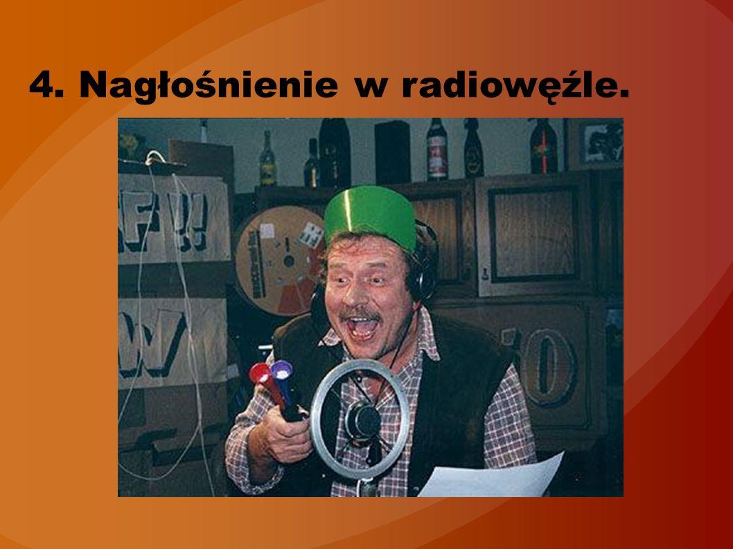 4. Nagłośnienie w radiowęźle.