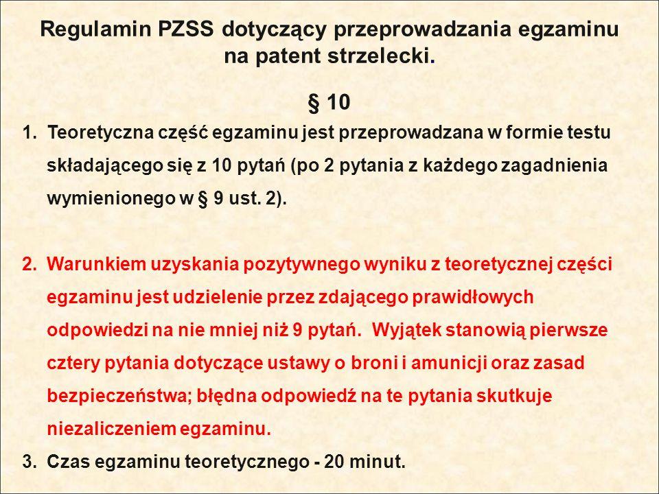 Regulamin PZSS dotyczący przeprowadzania egzaminu na patent strzelecki.