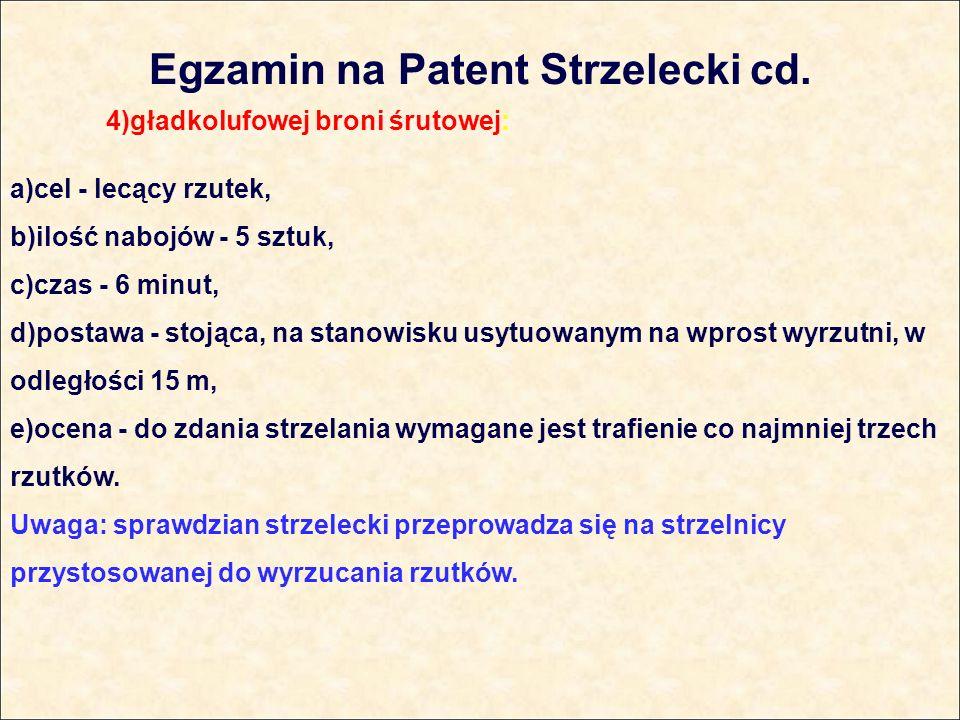 Egzamin na Patent Strzelecki cd.