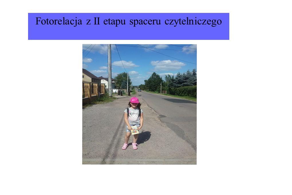 Fotorelacja z II etapu spaceru czytelniczego