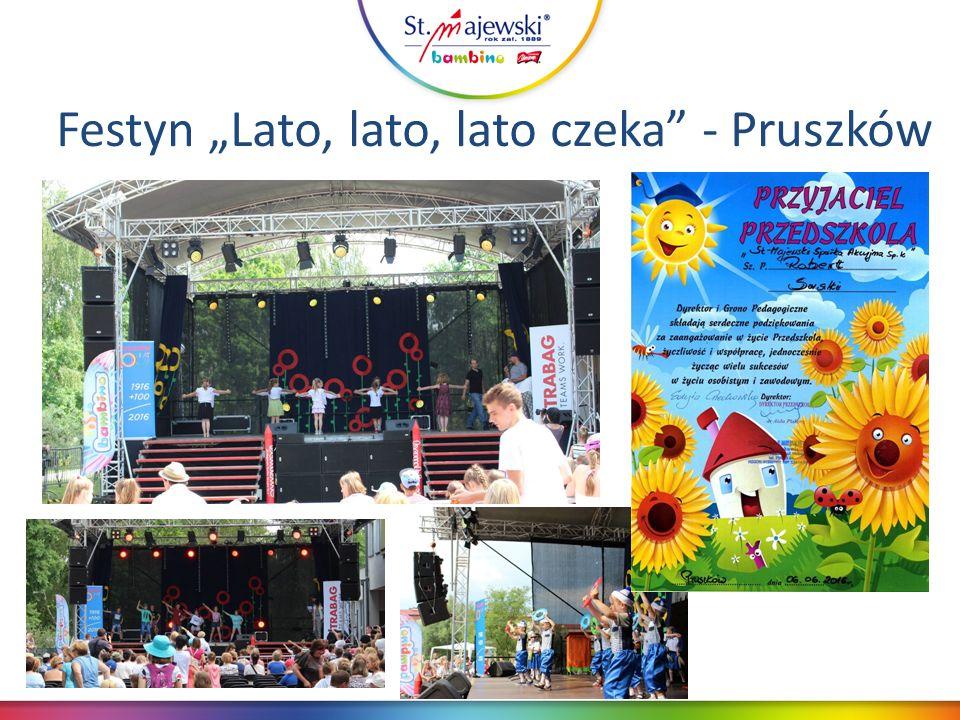 """Festyn """"Lato, lato, lato czeka - Pruszków"""