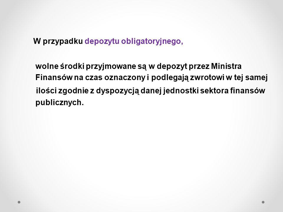 Minister Finansów, w ramach zarządzania długiem Skarbu Państwa oraz w celu sfinansowania potrzeb pożyczkowych budżetu państwa, jest upoważniony do przyjmowania w zarządzanie wolnych środków państwowych funduszy celowych (oprócz funduszy zarządzanych przez ZUS i KRUS) Podmioty te są obowiązane przekazywać wolne środki Ministrowi Finansów w zarządzanie, z wyjątkiem środków pochodzących z dotacji z budżetu.