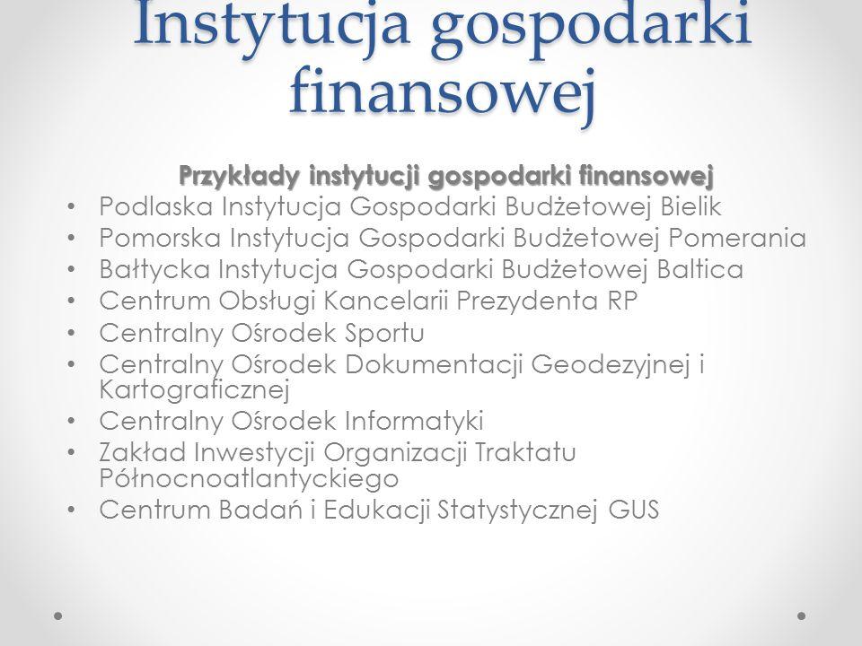 Pozostałe jednostki sektora finansów publicznych Państwowe i samorządowe osoby prawne 1.Tworzone na podstawie odrębnych ustaw.