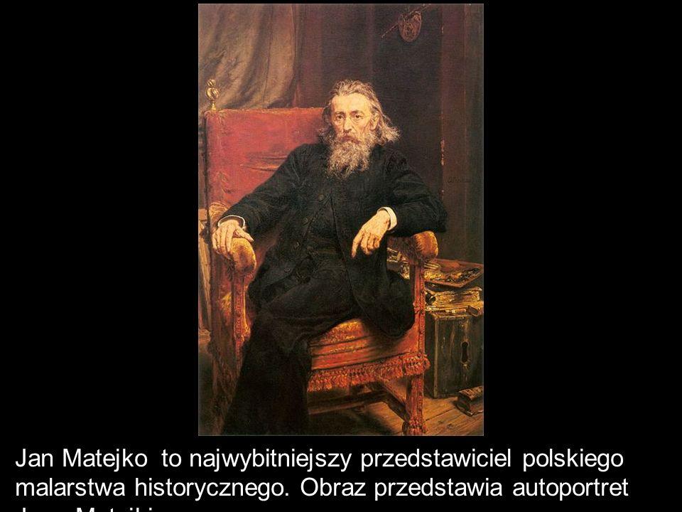 Jan Matejko to najwybitniejszy przedstawiciel polskiego malarstwa historycznego.