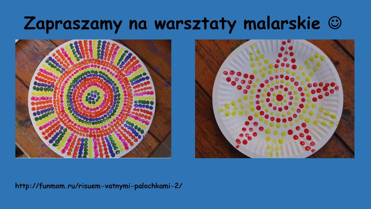 Zapraszamy na warsztaty malarskie http://funmom.ru/risuem-vatnymi-palochkami-2/