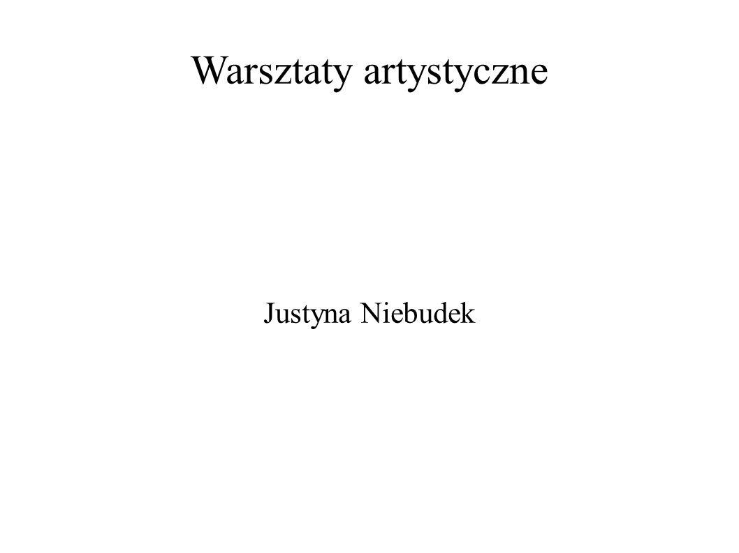 Warsztaty artystyczne Justyna Niebudek