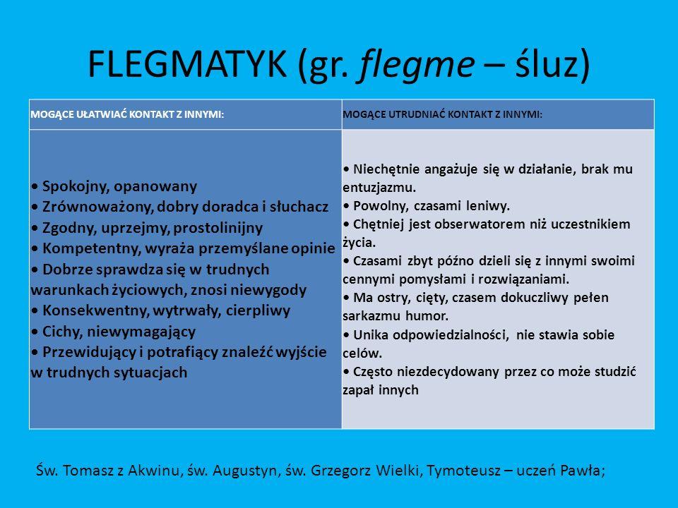 FLEGMATYK (gr.