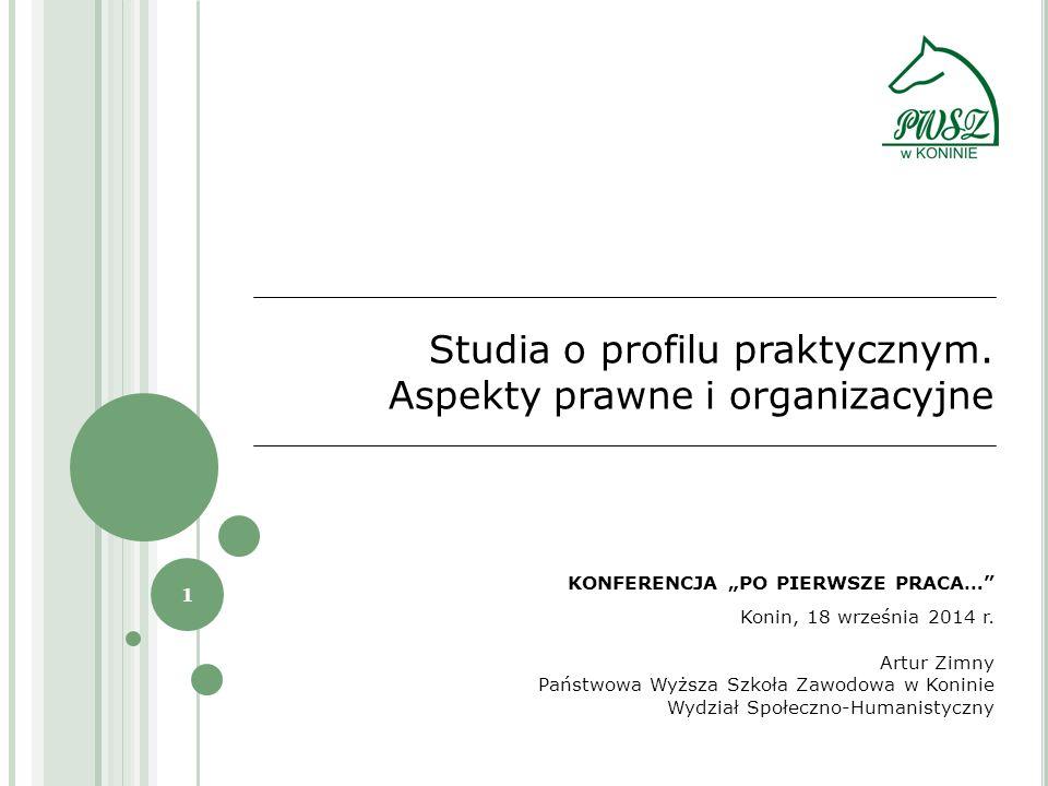 1 Studia o profilu praktycznym.