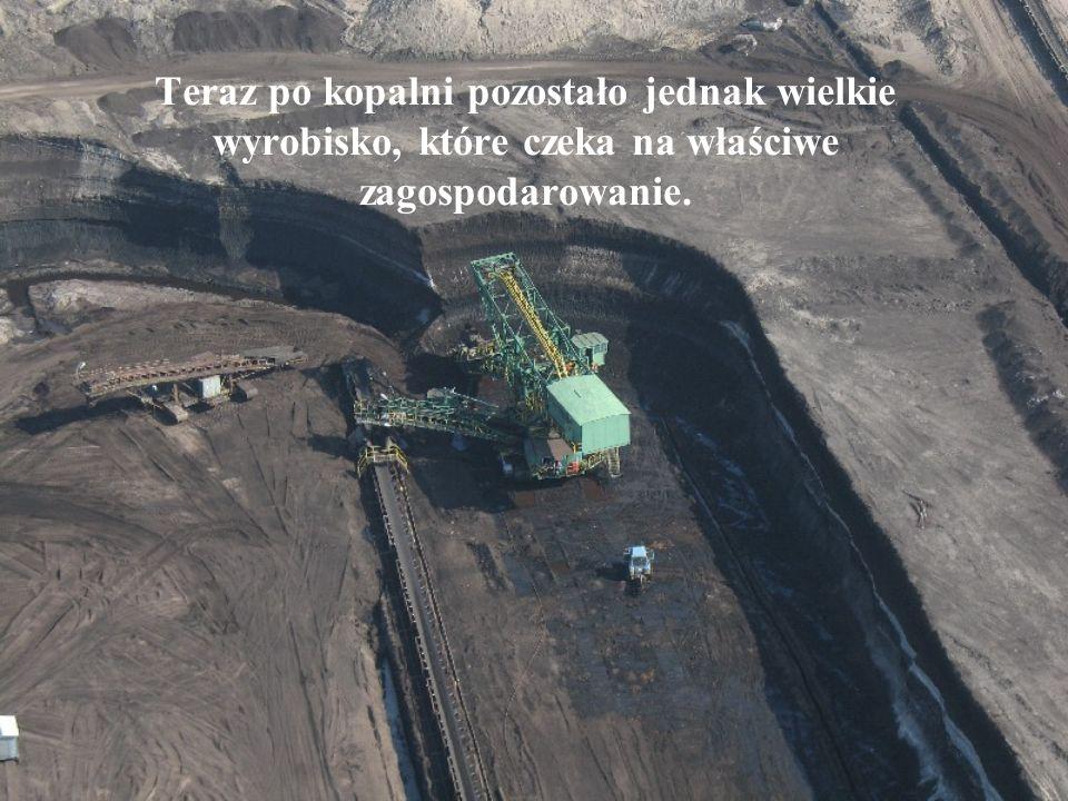 Teraz po kopalni pozostało jednak wielkie wyrobisko, które czeka na właściwe zagospodarowanie.