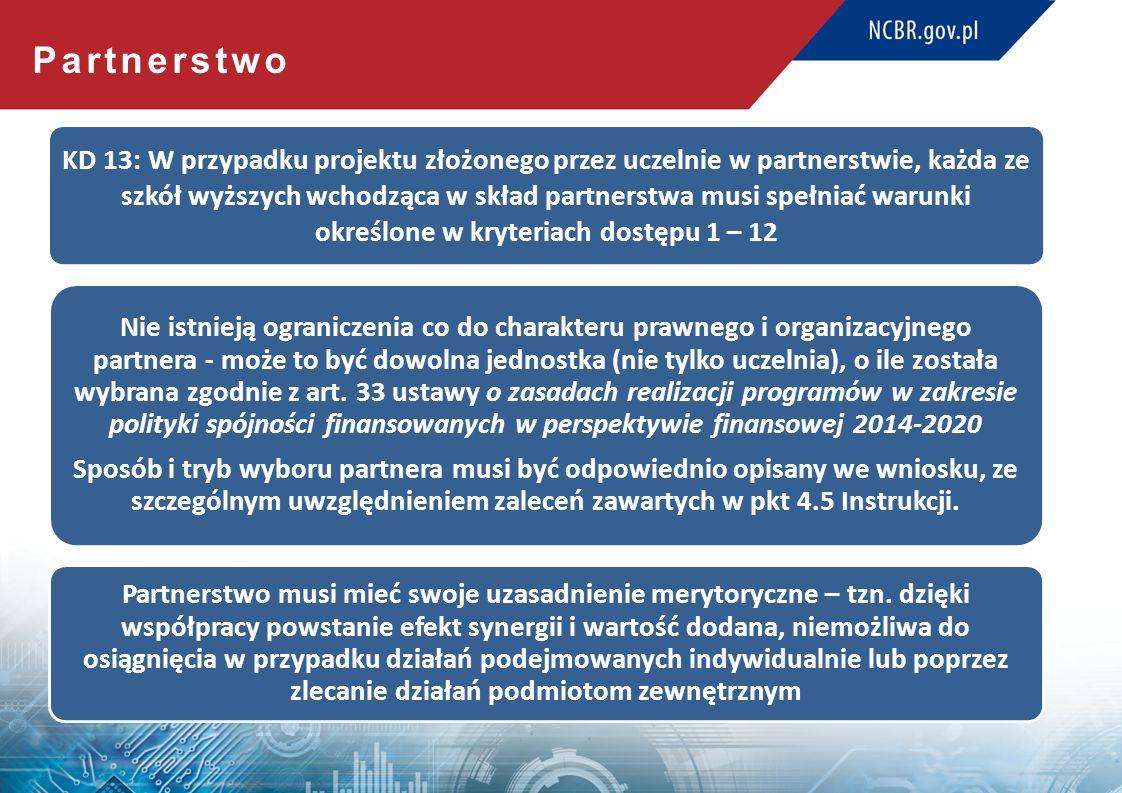 Zgodność z RSI KD 11: Składany w konkursie projekt musi posiadać pozytywną opinię samorządu województwa potwierdzającą zgodność zaplanowanych w nim działań z RSI województwa, na którego potrzeby realizowane będzie kształcenie w ramach projektu.