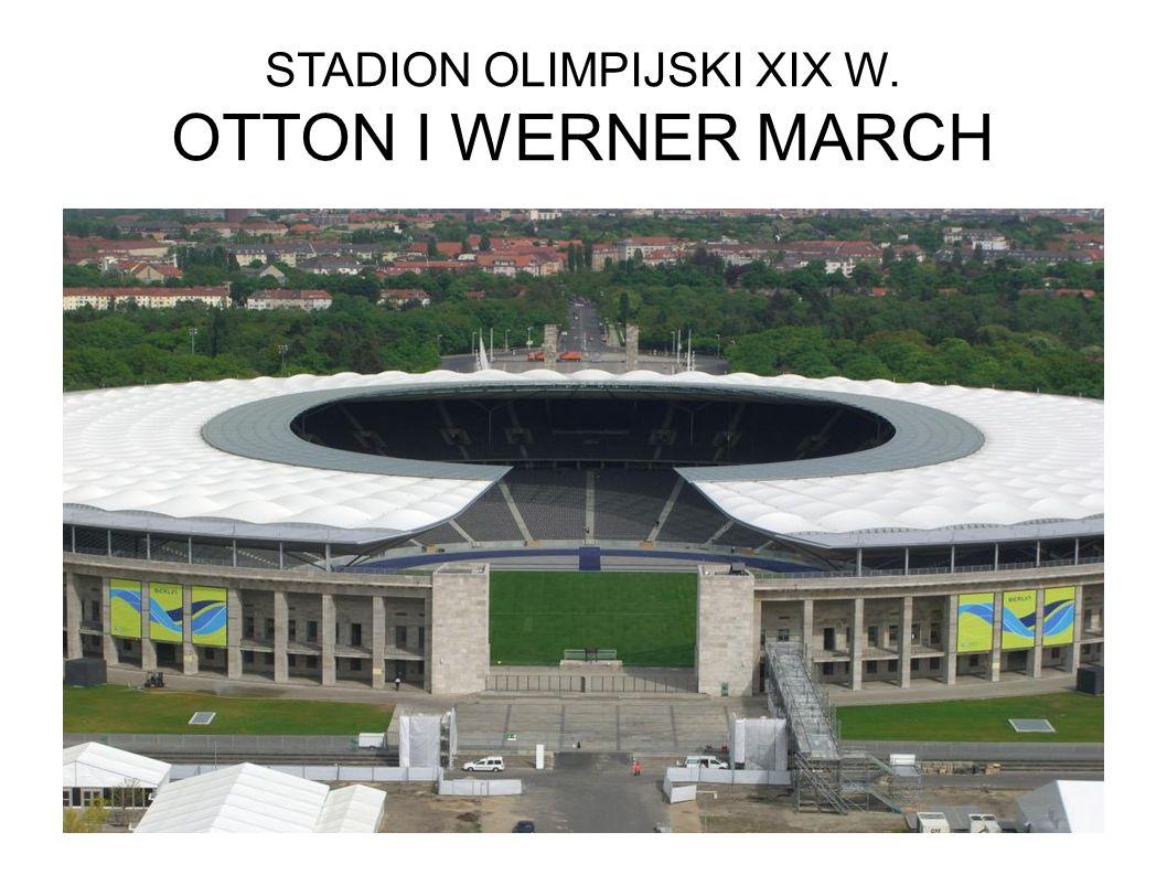 STADION OLIMPIJSKI XIX W. OTTON I WERNER MARCH
