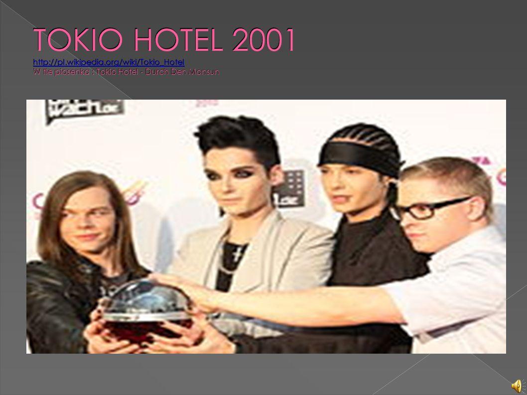 TOKIO HOTEL 2001 http://pl.wikipedia.org/wiki/Tokio_Hotel W tle piosenka : Tokio Hotel - Durch Den Monsun http://pl.wikipedia.org/wiki/Tokio_Hotel