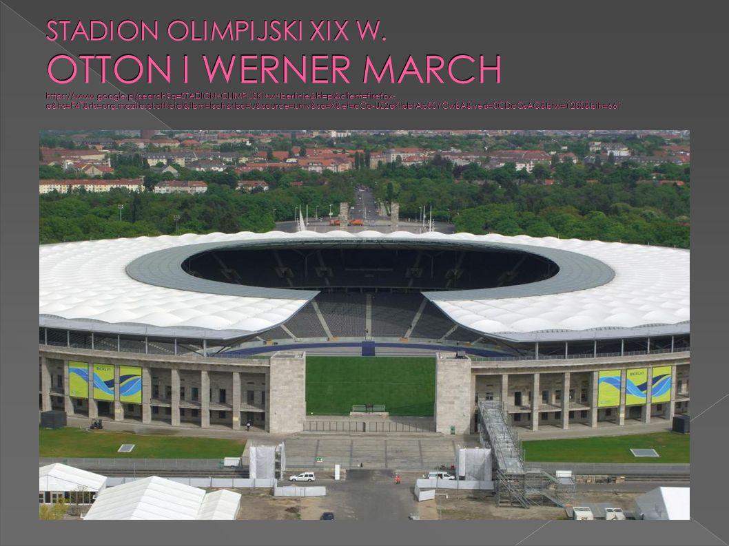  Wybudowany na potrzeby igrzysk olimpijskich w 1916 roku  Nie uległ zniszczeniom w czasie II wojny światowej  Największy koncert Madonny w 2008 roku  Wykorzystywany przez lekkoatletów i piłkarzy  http://pl.wikipedia.org/wiki/Stadion_Olimpijski_w_B erlinie