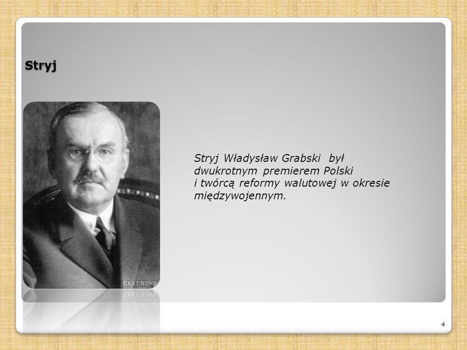 Stryj 4 Stryj Władysław Grabski był dwukrotnym premierem Polski i twórcą reformy walutowej w okresie międzywojennym.