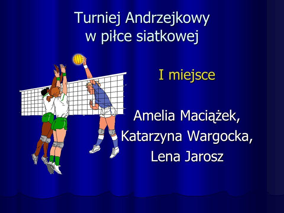 Turniej Andrzejkowy w piłce siatkowej I miejsce Amelia Maciążek, Katarzyna Wargocka, Lena Jarosz