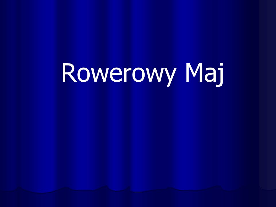 Rowerowy Maj