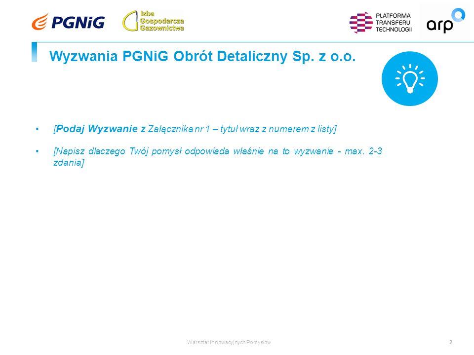 2 Wyzwania PGNiG Obrót Detaliczny Sp. z o.o.