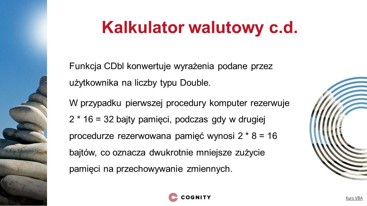 Kalkulator walutowy c.d.