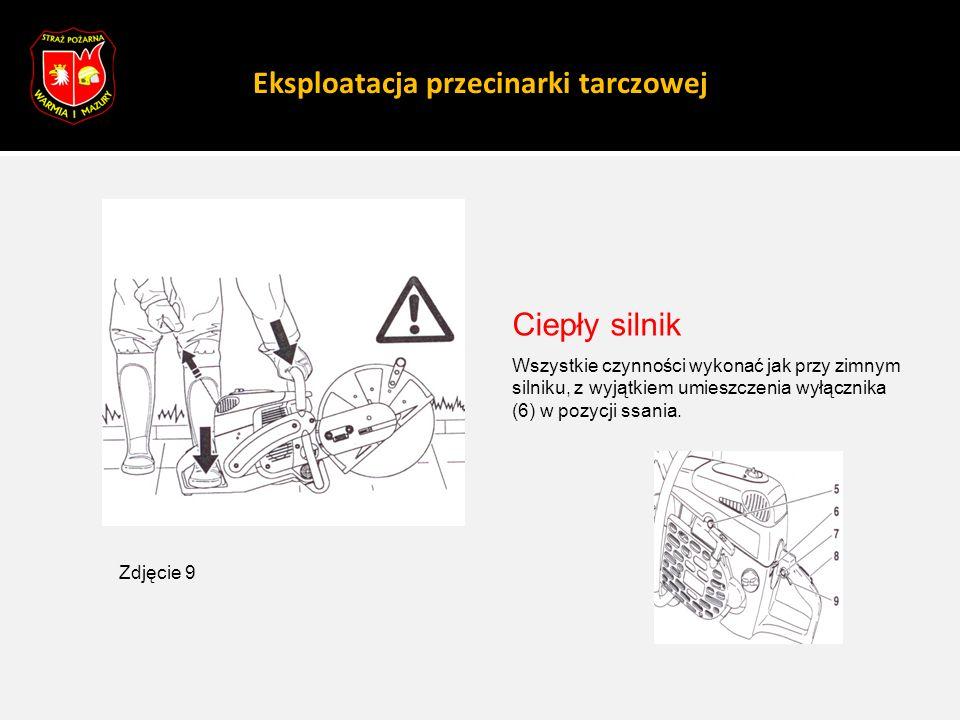 Eksploatacja przecinarki tarczowej Ciepły silnik Wszystkie czynności wykonać jak przy zimnym silniku, z wyjątkiem umieszczenia wyłącznika (6) w pozycj