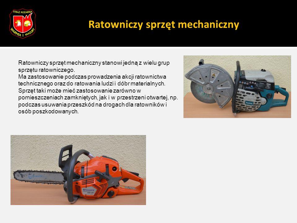 Ratowniczy sprzęt mechaniczny Podział ratowniczego sprzętu mechanicznego  pilarki przenośne z piłą łańcuchową  przecinarki tarczowe przenośne  młoty udarowe  wyciągarki ręczne  wyciągarki mechaniczne