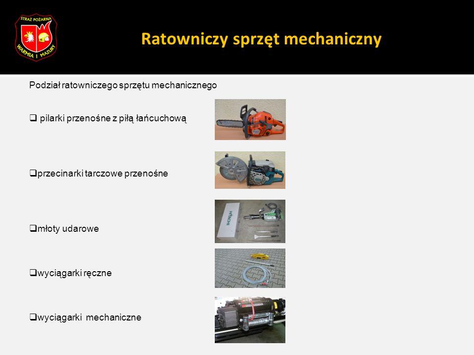 Ratowniczy sprzęt mechaniczny Podział ratowniczego sprzętu mechanicznego  pilarki przenośne z piłą łańcuchową  przecinarki tarczowe przenośne  młot