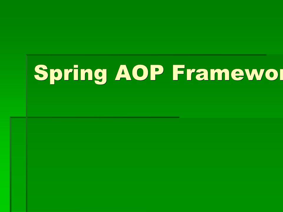 Spring AOP Framework