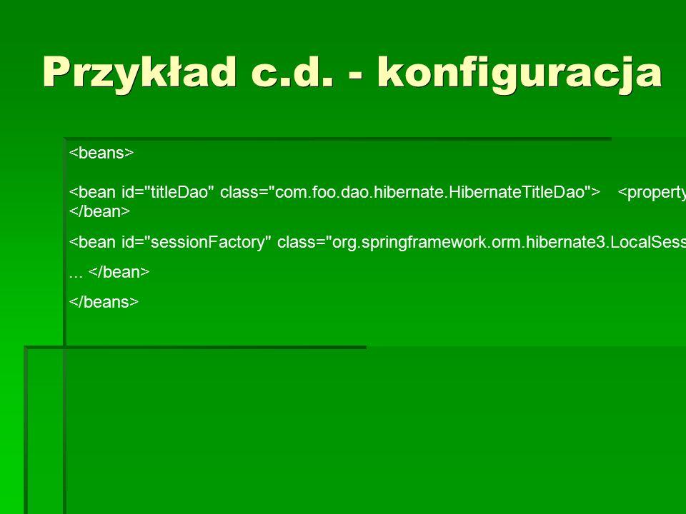 Przykład c.d. - konfiguracja...