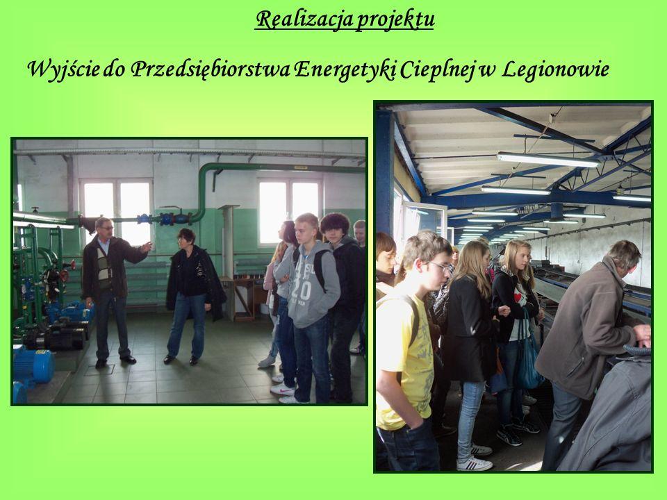 Wyjście do Przedsiębiorstwa Energetyki Cieplnej w Legionowie Realizacja projektu