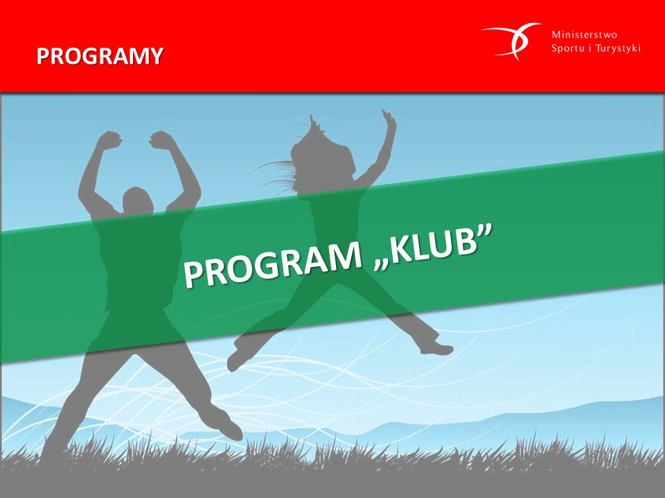 """PROGRAMY PROGRAM """"KLUB"""