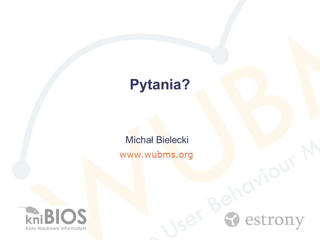 Pytania Michał Bielecki www.wubms.org