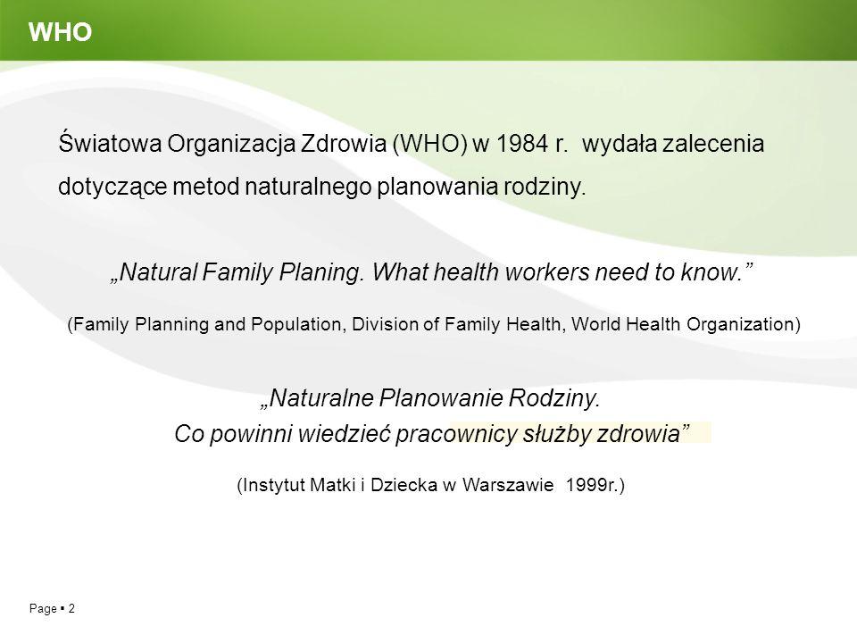 Page  2 WHO Światowa Organizacja Zdrowia (WHO) w 1984 r.