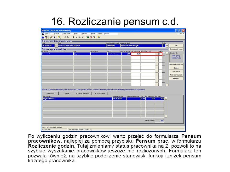 16. Rozliczanie pensum c.d.