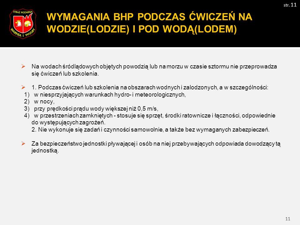 12 WYMAGANIA BHP PODCZAS ĆWICZEŃ Z UŻYCIEM MATERIAŁÓW DO POZORACJI str.